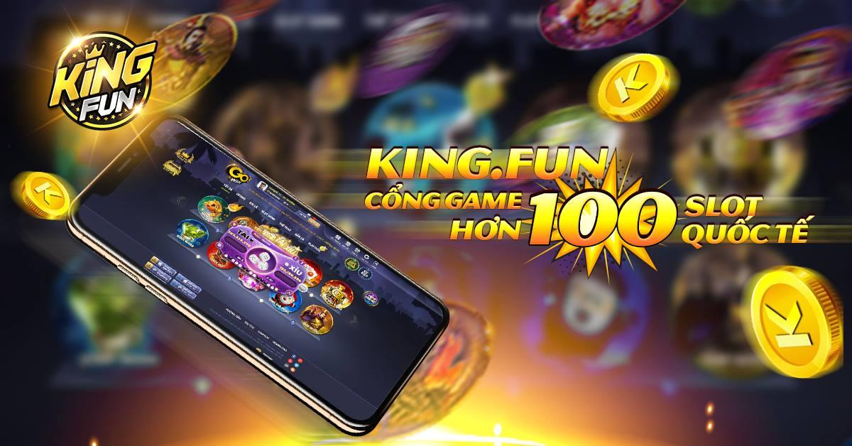 Link vào King Fun nhanh nhất, chuẩn nhất